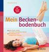 Vergrößerte Darstellung Cover: Mein Beckenbodenbuch. Externe Website (neues Fenster)