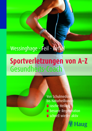 Sportverletzungen von A-Z: Gesundheitscoach