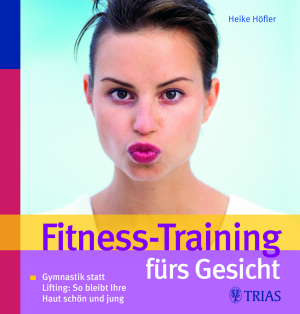 Fitness-Training fürs Gesicht