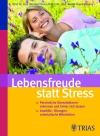Lebensfreude statt Stress