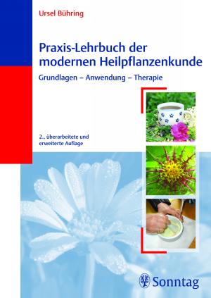Praxis-Lehrbuch der modernen Heilpflanzenkunde