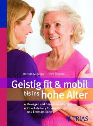 Geistig fit und mobil bis ins hohe Alter