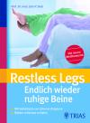 Restless Legs - Endlich wieder ruhige Beine