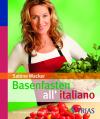 Basenfasten all'italiano
