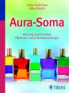 Vergrößerte Darstellung Cover: Aura-Soma. Externe Website (neues Fenster)