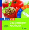 Trennkost - das Einsteiger-Kochbuch