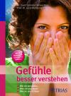 Vergrößerte Darstellung Cover: Gefühle besser verstehen. Externe Website (neues Fenster)