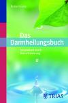 Vergrößerte Darstellung Cover: Das Darmheilungsbuch. Externe Website (neues Fenster)