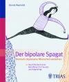 Der bipolare Spagat
