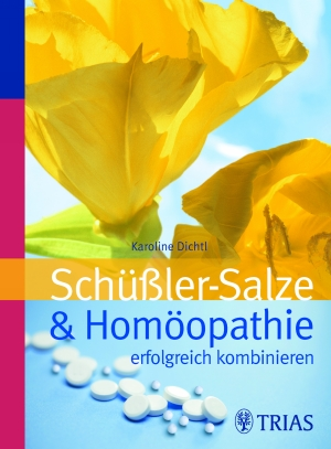 Schüßler-Salze und Homöopathie erfolgreich kombinieren