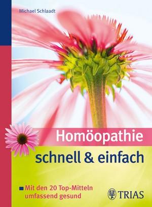 Homöopathie schnell und einfach