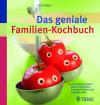 Vergrößerte Darstellung Cover: Das geniale Familien-Kochbuch. Externe Website (neues Fenster)