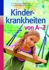 Kinderkrankheiten von A-Z