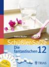Schüßler-Salze - Die fantastischen 12