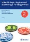 Hygiene, Infektiologie, Mikrobiologie