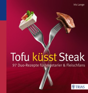 Tofu küsst Steak