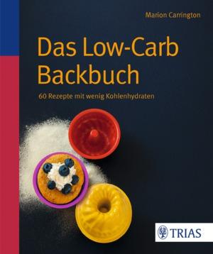 Das Low-Carb-Backbuch