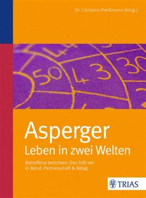Asperger - Leben in zwei Welten