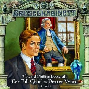 Der Fall Charles Dexter Ward (Teil 1 von 2)