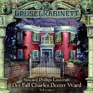 Der Fall Charles Dexter Ward (Teil 2 von 2)