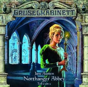Northanger Abbey (Teil 2 von 2)
