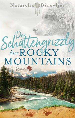 ¬Der¬ Schattengrizzly der Rocky Mountains