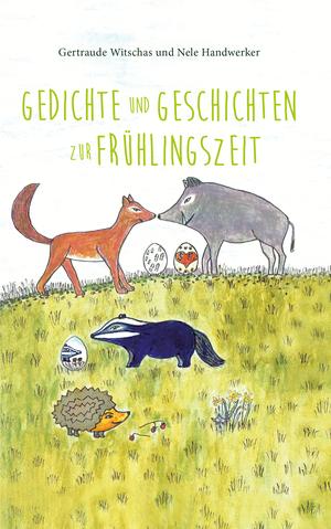 Gedichte und Geschichten zur Frühlingszeit