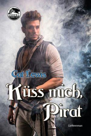 Küss mich, Pirat