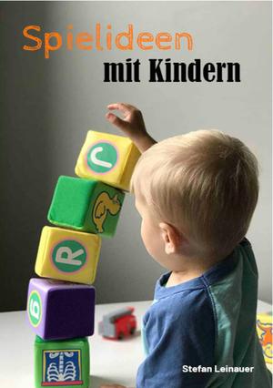 Spielideen mit Kindern