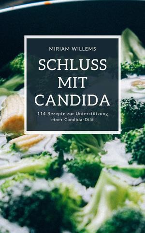Schluss mit Candida