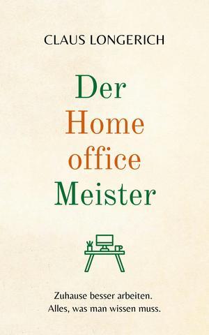 ¬Der¬ Homeoffice Meister
