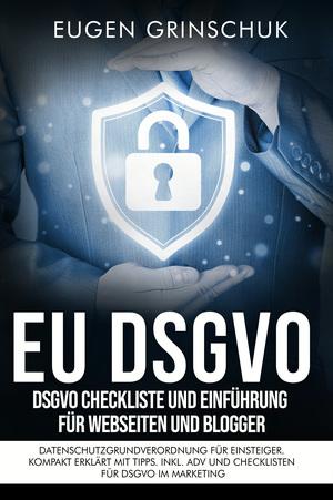 EU-DSGVO kompakt
