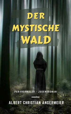 ¬Der¬ mystische Wald