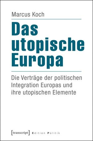 Das utopische Europa