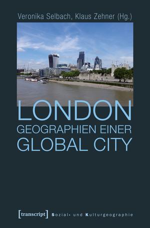London - Geographien einer Global City