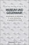 Museum und Gegenwart