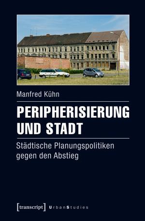 Peripherisierung und Stadt