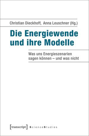 Die Energiewende und ihre Modelle
