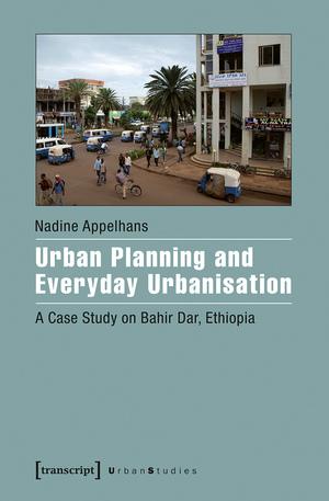 Urban planning and everyday urbanisation