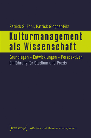 Kulturmanagement als Wissenschaft