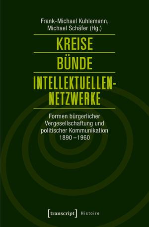 Kreise - Bünde - Intellektuellen-Netzwerke