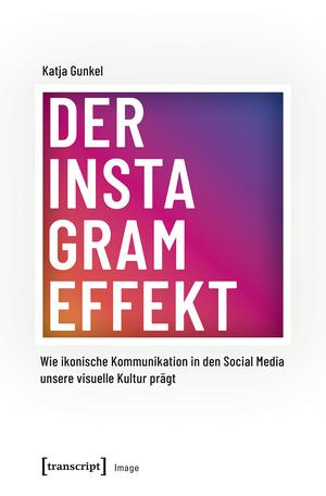 Der Instagram-Effekt