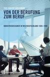 Von der Berufung zum Beruf: Industriedesigner in Westdeutschland 1959-1990