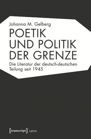 Poetik und Politik der Grenze