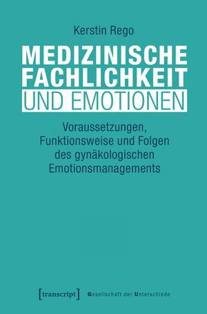 Medizinische Fachlichkeit und Emotionen