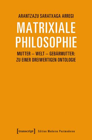 Matrixiale Philosophie