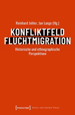 Konfliktfeld Fluchtmigration