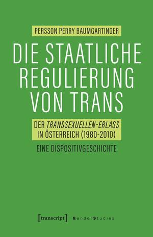 Die staatliche Regulierung von Trans