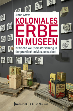 Koloniales Erbe in Museen