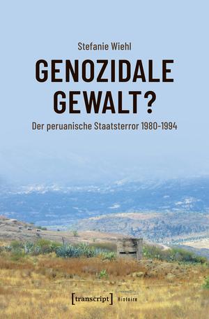 Genozidale Gewalt?